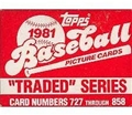 1981 Topps Baseball Traded Series Set *NEW* - Unsealed