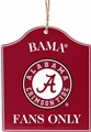 Alabama Crimson Tide NCAA Wooden Fans Only Sign Ornament *NEW*