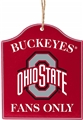 Ohio State Buckeyes NCAA Wooden Fans Only Sign Ornament *NEW* - 6 Count Case